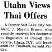 "Newspaper clipping about J. Marvin Brown: ""Utahn Views Thai Offers"". The Salt Lake Tribune. 27 January 1962. p. 20."